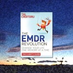 EMDR Revolution for PTSD and other traumas in a guide book from the clients perspective